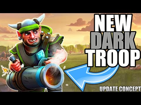 NEW DARK TROOP FEB 2018 UPDATE! CLASH OF CLANS•FUTURE T18