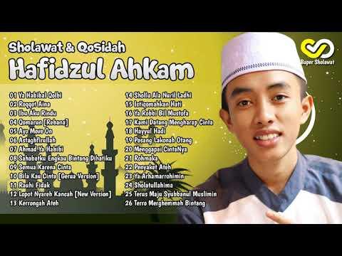terbaru merdu Sholawat & Qosidah Hafidzul Ahkam Feat Syubbanul Muslimin