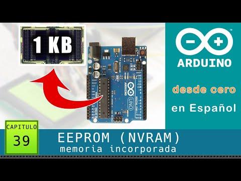 Arduino Desde Cero En Español - Capítulo 39 - EEPROM Incorporada Memoria No Volátil