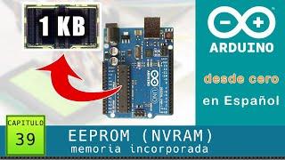 Arduino desde cero en Español - Capítulo 39 - EEPROM incorporada