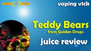 Teddy Bears By Golden Drops - Juice Review