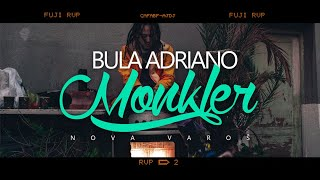 Bula Adriano - Monkler (Official Video)