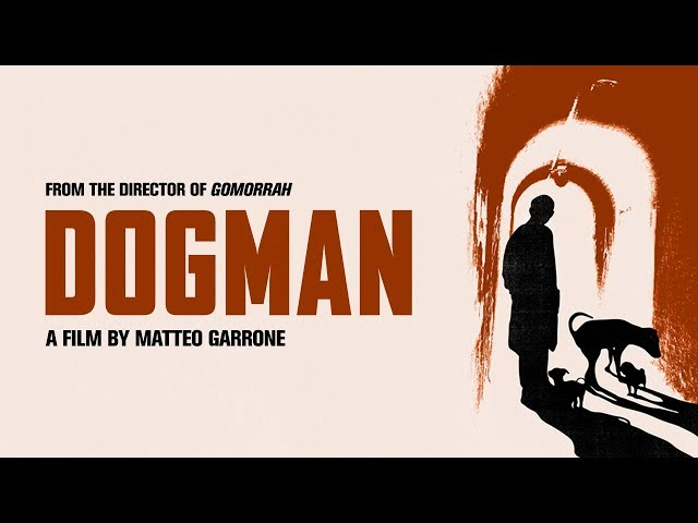 Dogman - Official Trailer