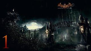 BATMAN ARKHAM ASYLUM | DIRECTO 1