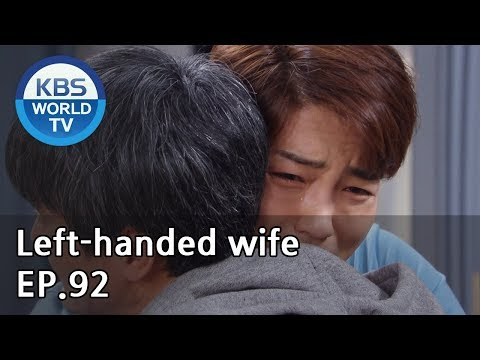 Left-handed Wife | 왼손잡이 아내 EP.92 [ENG, CHN / 2019.05.23]