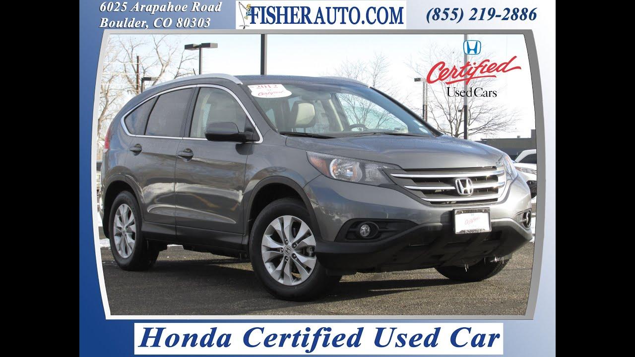 Honda Certified 2012 Honda CRV EXL Gray $25 900 Longmont Denver