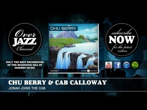 Chu Berry & Cab Calloway - Jonah Joins the Cab (1941)