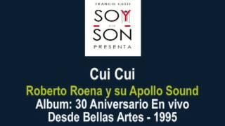 Roberto Roena y su Apollo Sound - Cui Cui (En vivo 30 Aniversario)
