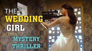The Wedding Girl (2017) Explained in Hindi  Mystery The Villainess  movie explained in hindi