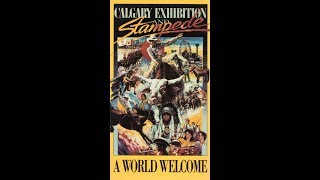 Calgary Exhibition and Stampede A World Welcome (1988)