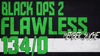 BO2 Flawless 134/0 | MEMBER SUCHE/INFOS !!!!