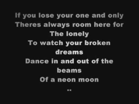 Brooks & Dunn - Neon Moon (Lyrics)