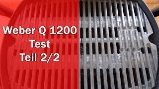 Weber Q 1200 im Test - Alle Details im Video [Weber Q 1200]