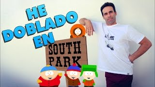 He doblado en South Park
