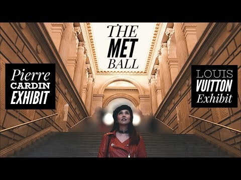 What is the MET BALL? + Inside Louis Vuitton & Pierre Cardin Exhibits | NYC & RHODE ISLAND, USA