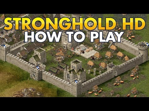 How To Play Stronghold HD (Tutorial) |