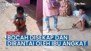 Tante Sekaligus Ibu Angkat, Sekap Dan Rantai Anak Umur 11 Tahun, Hanya Gara Gara Bandel