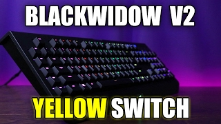 NEW Razer Blackwidow Chroma V2 with Yellow Switch Review