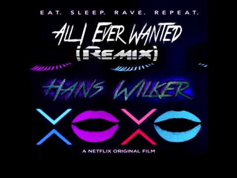 All i Ever Wanted XOXO OST Hans Wilker Remix
