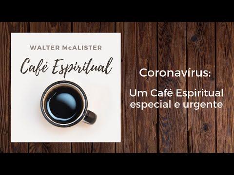 Café Espiritual - Especial - Coronavírus