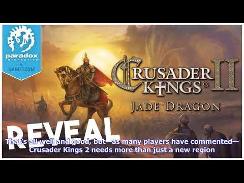 Breaking News   Is crusader kings 2: jade dragon the last ck2 dlc?  
