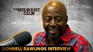 Donnell Rawlings Interview With The Breakfast Club (9-30-16)