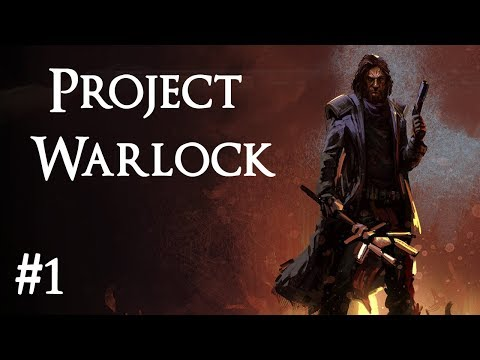 Project Warlock (part 1)
