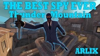 TF2: Best spy ever attacks Thunder Mountain [Team Fortress 2 Gameplay]