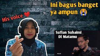 SUFIAN SUHAIMI - DI MATAMU #AJL33 (REACTION)