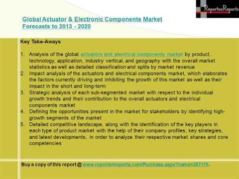 Global Actuator & Electronic Components Market Forecasts to 2013   2020