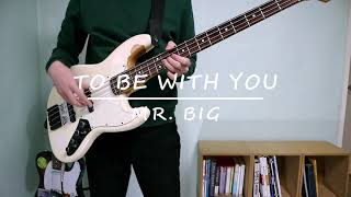 미스터빅 Mr.Big - To Be With You (…