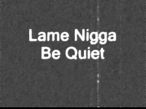 KenDaKidd -lame nigga be quiet