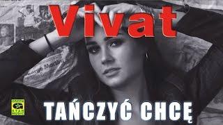 VIVAT - Tańczyć chcę (official video) Disco Polo 2016