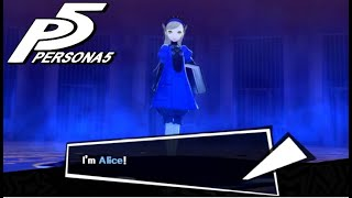 Introducing The almighty Alice - Persona 5