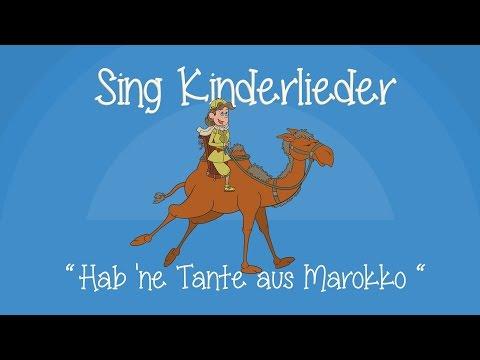 Hab 'ne Tante aus Marokko - Kinderlieder zum Mitsingen | Sing Kinderlieder