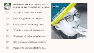 Marguerite Duras - Le ravissement de la parole - Les Grandes Heures Radio France / Ina