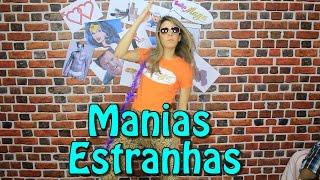 MANIAS ESTRANHAS #22