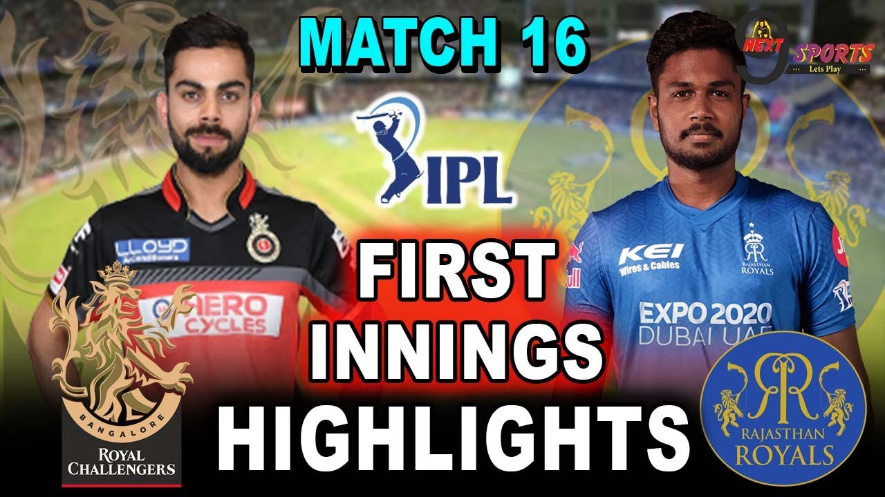 RCB vs RR FIRST INNINGS HIGHLIGHTS | MATCH 16 | Bangalore vs Rajasthan 2021 First Innings