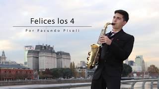 #FelicesLos4 - Facundo Pisoli / Maluma / Sax 🎷