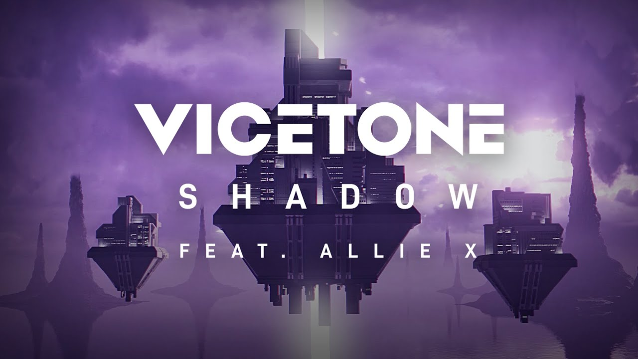 Download Vicetone - Shadow (Official Video) ft. Allie X
