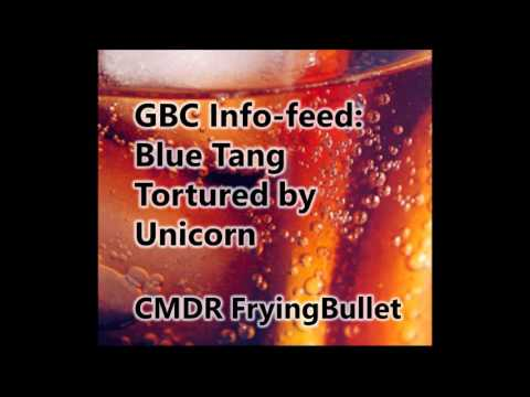 GBC Info-feed - Blue Tang Tortured by Unicorn