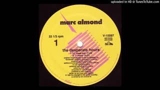 Marc Almond - The Desperate Hours (12' Vocal Mix) 1990