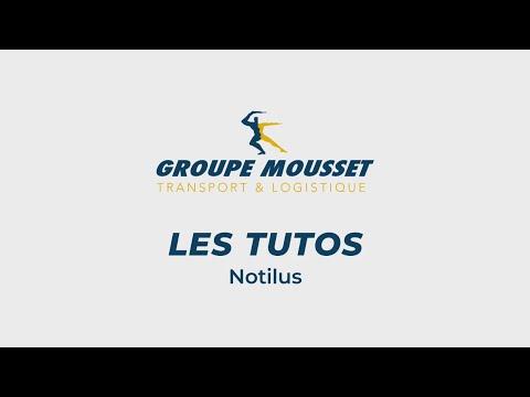 Groupe Mousset - Tuto Notilus