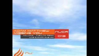 Adam Matthew feat. Kayla Steury - Missing You (Haig & Raffi Dub mix) [Nu Communicate]