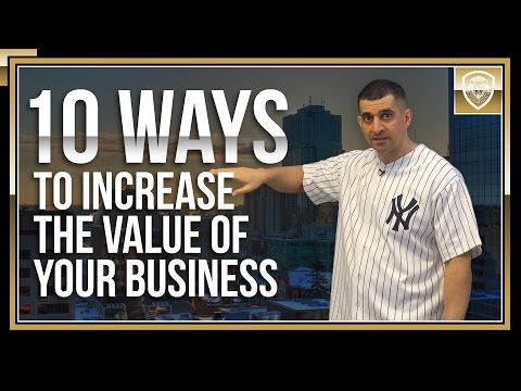 10 Ways to Increase the Value of Your Business