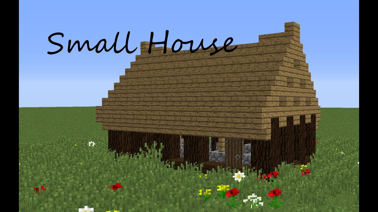 Minecraft : Quick Builds EP2 : Another Small House ...