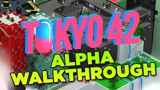 TOKYO 42 | FULL Alpha Walkthrough - Overview