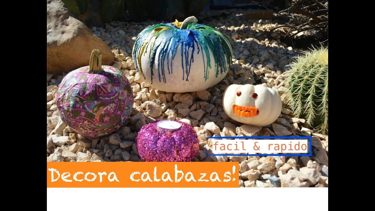 Diy decora calabazas facil y rapido c karen rios for Decorar calabazas secas