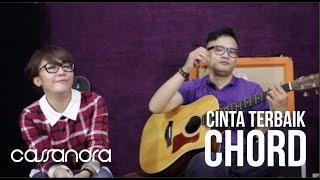 Cinta Terbaik Cassandra Chord Gitar  #3