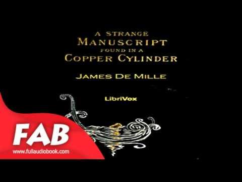 A Strange Manuscript Found in a Copper Cylinder Full Audiobook by James DE MILLE